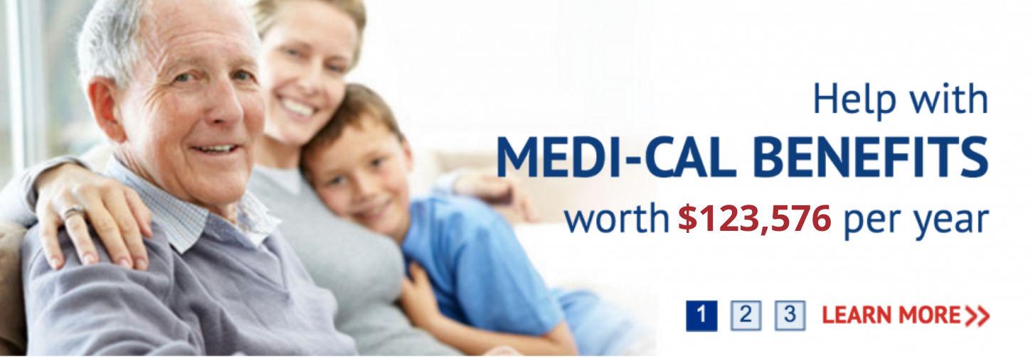 An elderly man smiling at the camera. Next to him a younger woman hugging him, a young boy hugging her. Text stating: help with medi-cal benefits worth $123,576 per year.