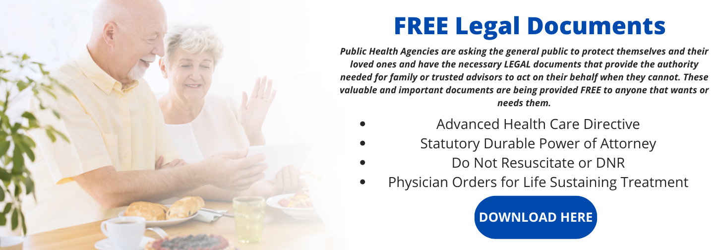 Free legal documents graphic featuring an elderly couple. Documents included: Advanced Health Directive, Statutory Durable Power of Attorney, Do NOt Resuscitate, and Physician Orders for Life Sustaining Treatment